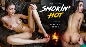 WankzVR - Smokin Hot - Scarlett Bloom